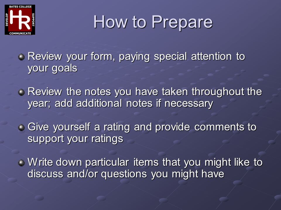 How to Prepare Review your form, paying special attention to your goals.
