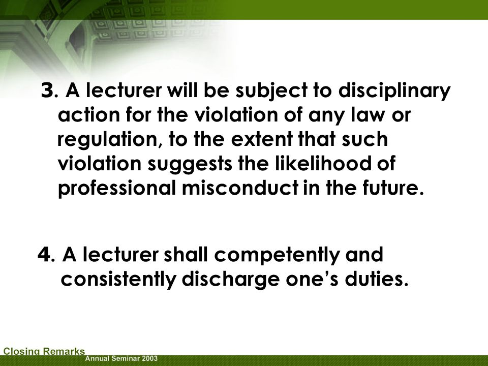3. A lecturer will be subject to disciplinary