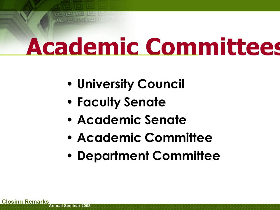 Academic Committees : University Council Faculty Senate