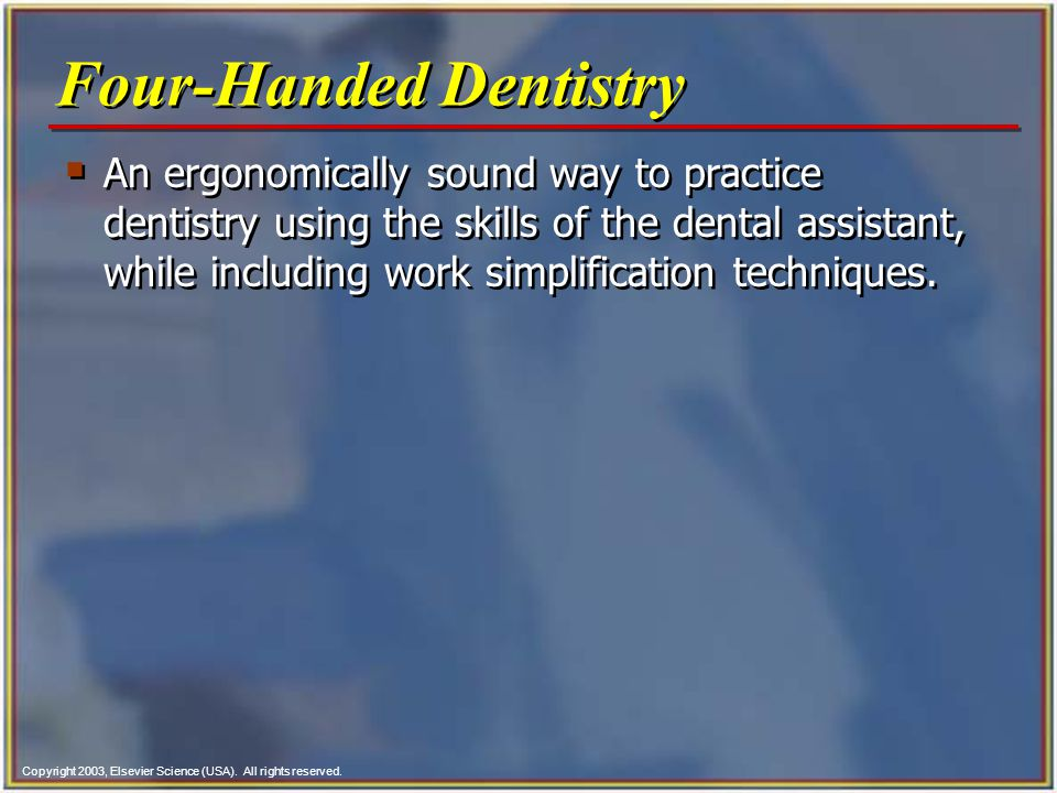 Four-Handed Dentistry