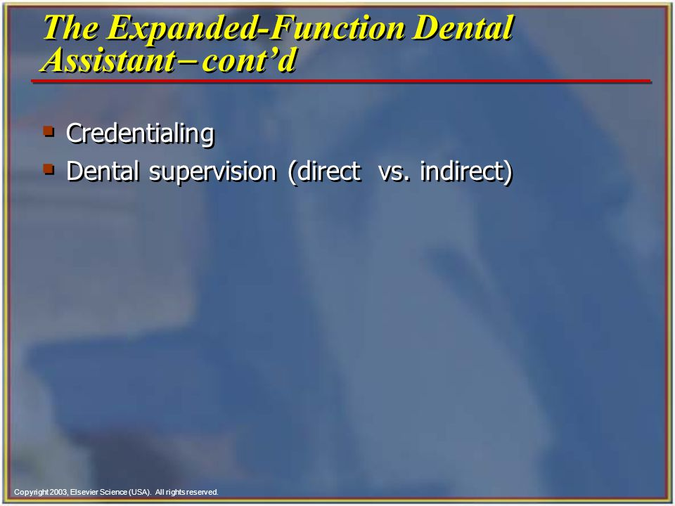 The Expanded-Function Dental Assistant- cont'd