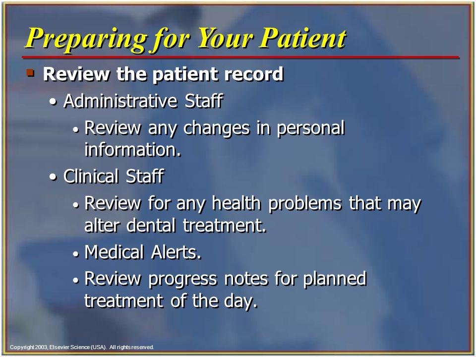 Preparing for Your Patient
