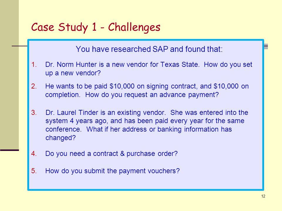 Case Study 1 - Challenges