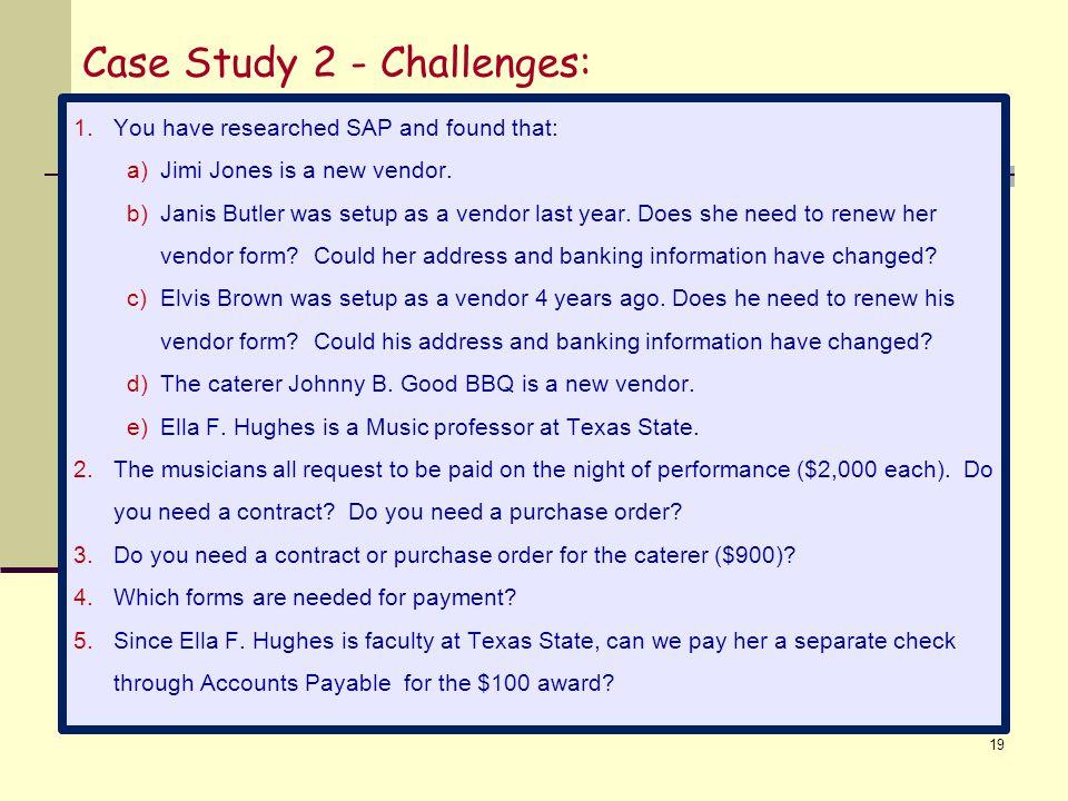 Case Study 2 - Challenges: