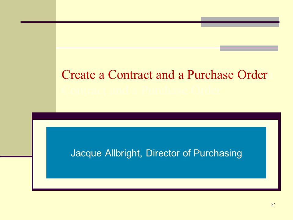 Create a Contract and a Purchase Ordera Contract and a Purchase Order