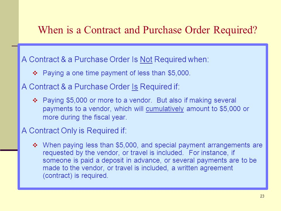 When is a Contract and Purchase Order Required