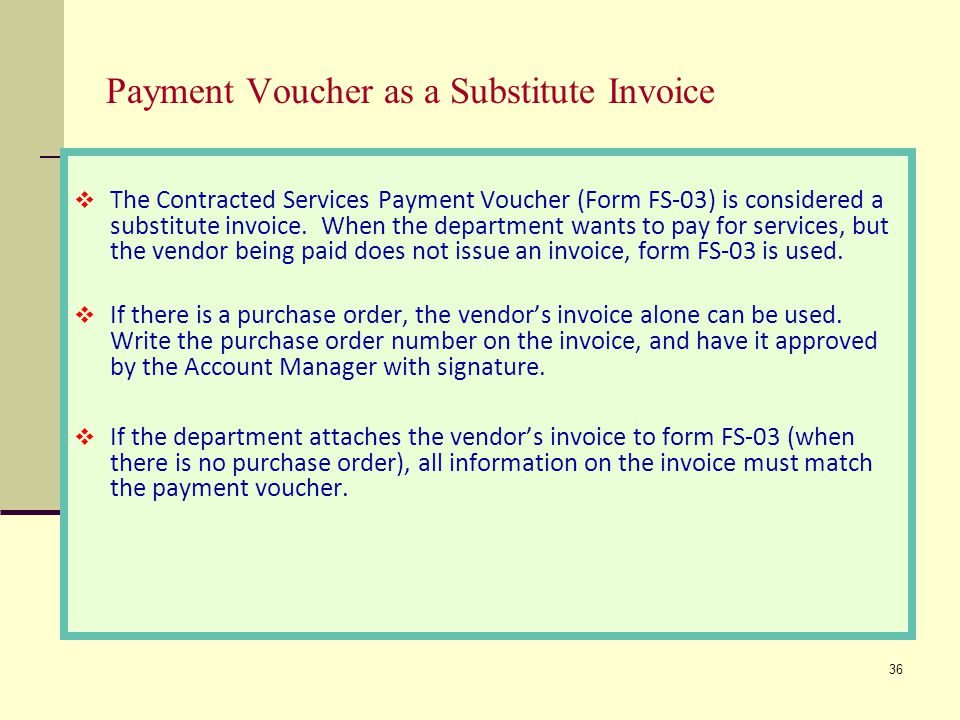 Payment Voucher as a Substitute Invoice