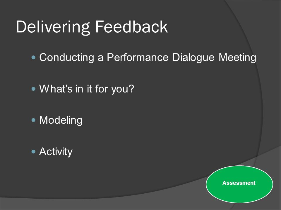 Delivering Feedback Conducting a Performance Dialogue Meeting
