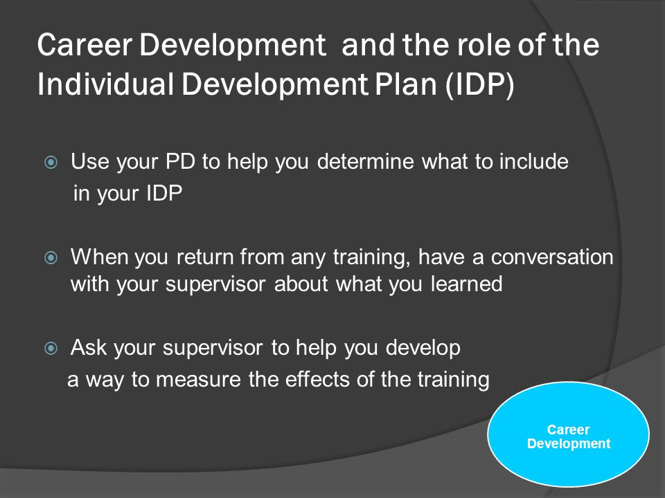 Career Development and the role of the Individual Development Plan (IDP)