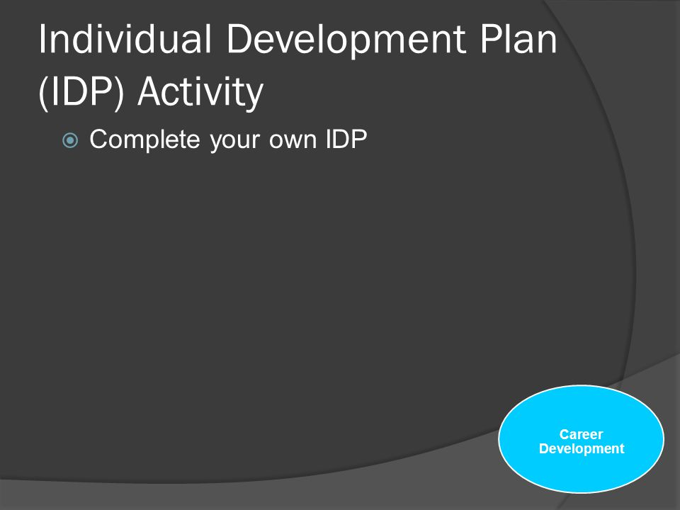Individual Development Plan (IDP) Activity