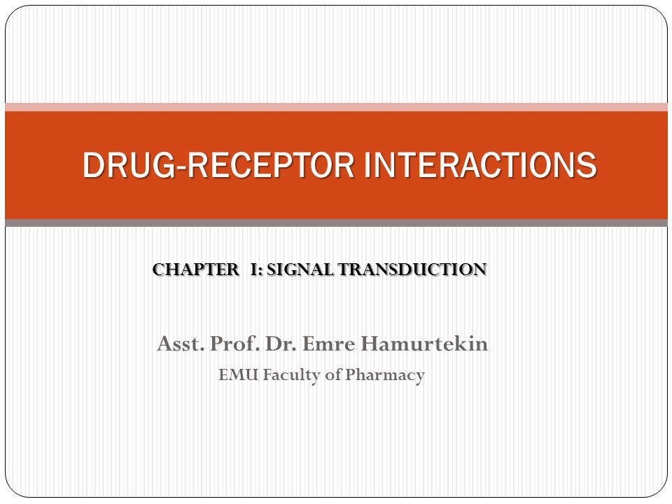 DRUG-RECEPTOR INTERACTIONS