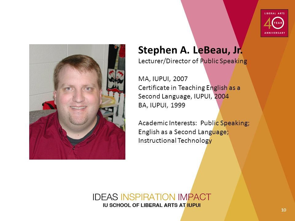Stephen A. LeBeau, Jr. Lecturer/Director of Public Speaking