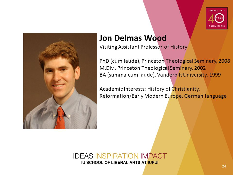 Jon Delmas Wood Visiting Assistant Professor of History