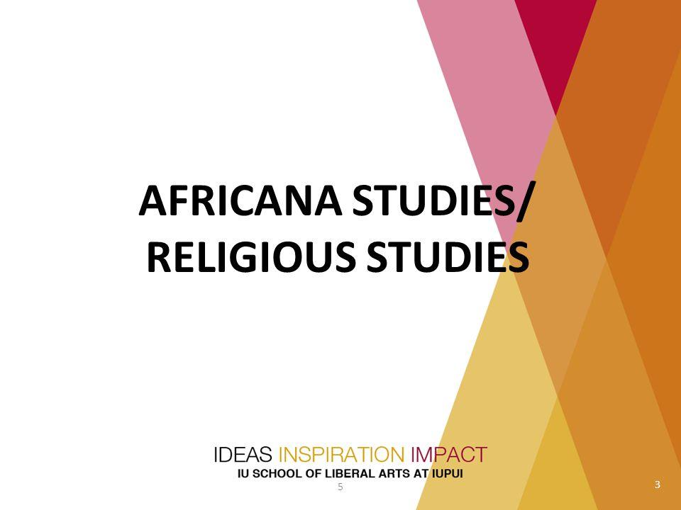 AFRICANA STUDIES/ RELIGIOUS STUDIES