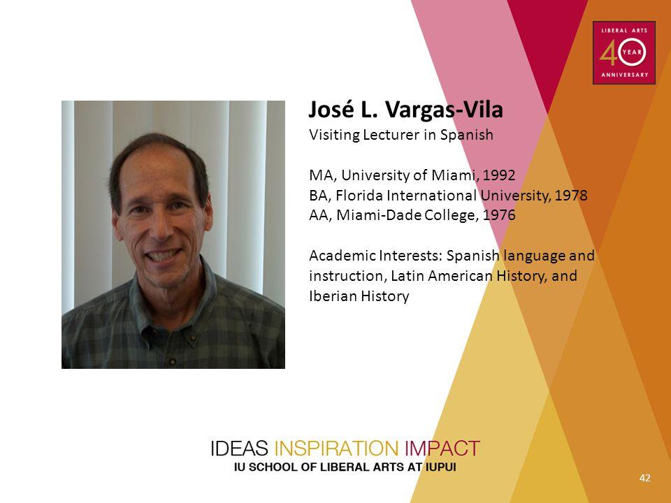 José L. Vargas-Vila Visiting Lecturer in Spanish