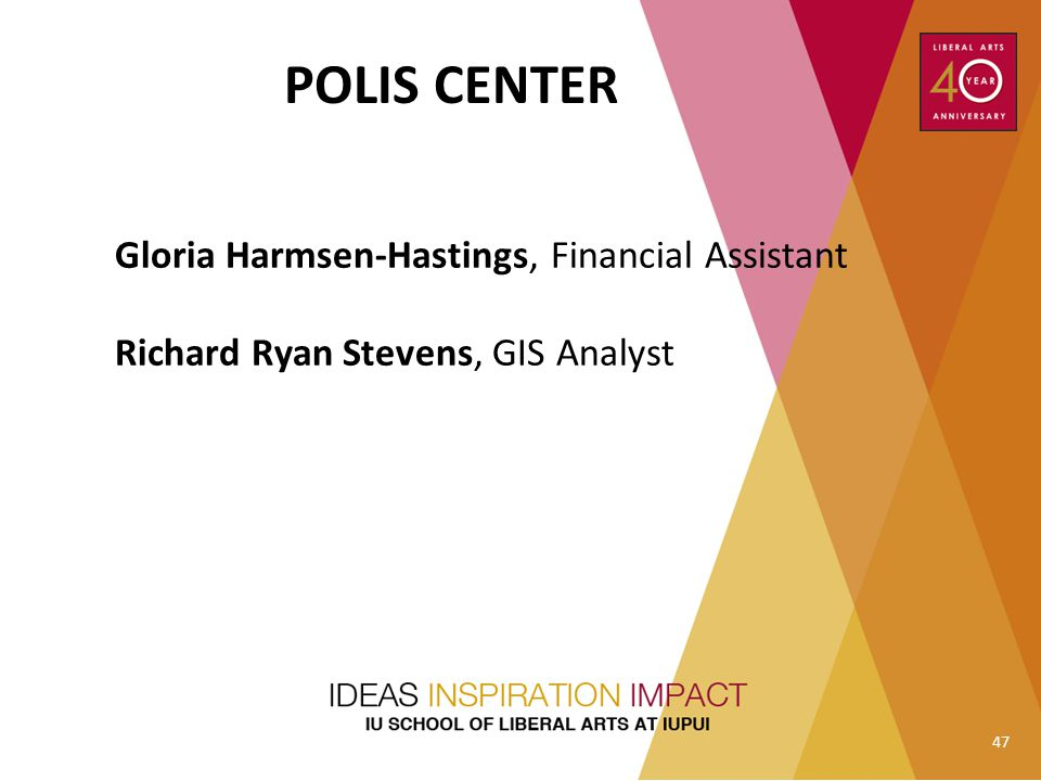 POLIS CENTER Gloria Harmsen-Hastings, Financial Assistant