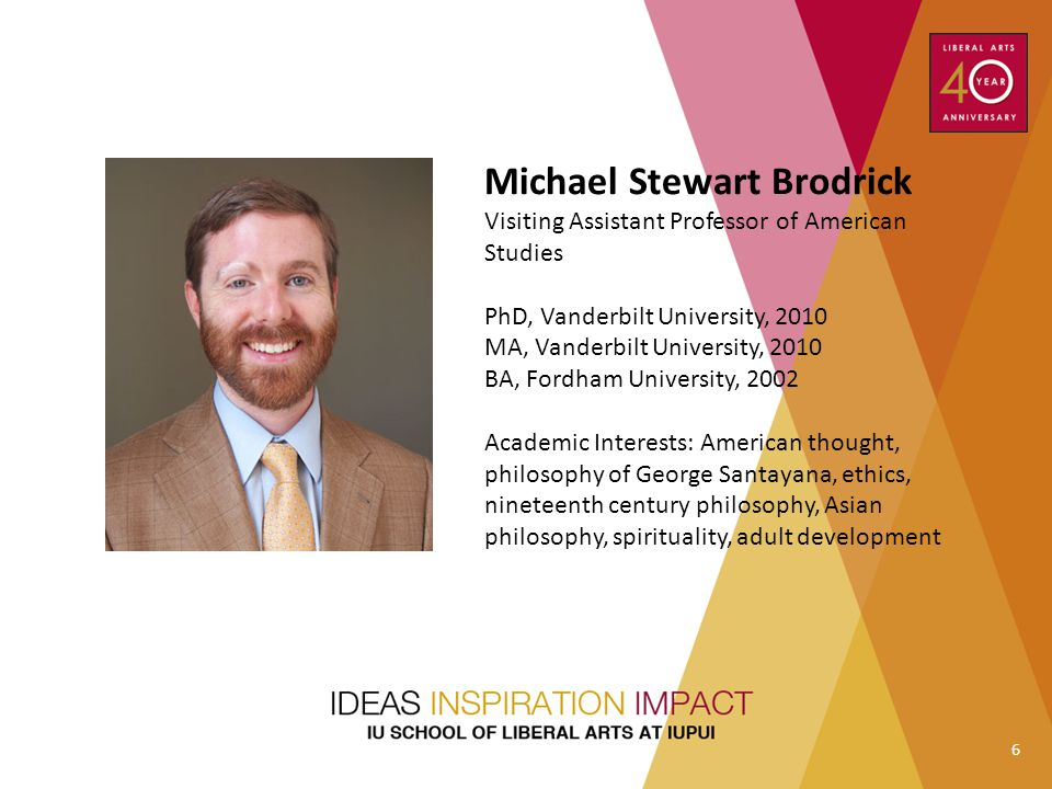 Michael Stewart Brodrick Visiting Assistant Professor of American Studies