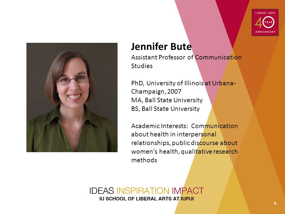 Jennifer Bute Assistant Professor of Communication Studies