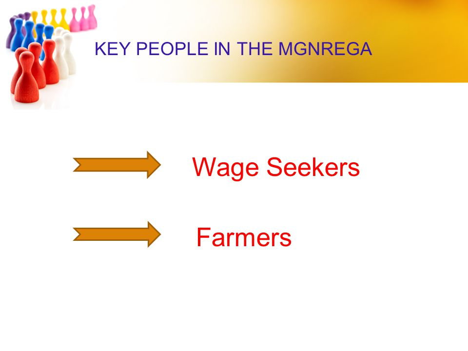 KEY PEOPLE IN THE MGNREGA
