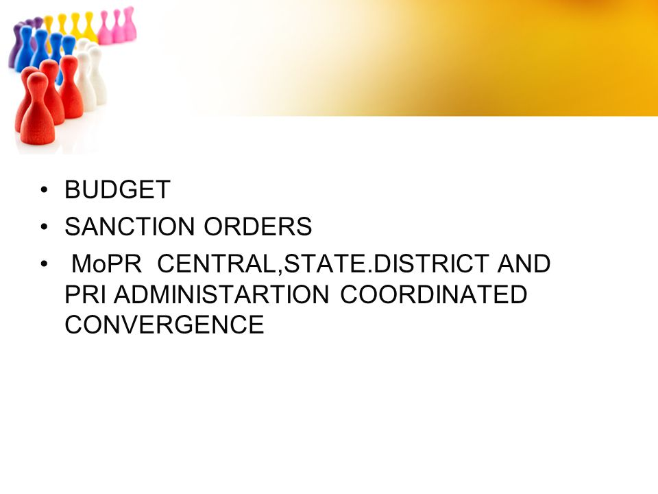 BUDGET SANCTION ORDERS MoPR CENTRAL,STATE.DISTRICT AND PRI ADMINISTARTION COORDINATED CONVERGENCE