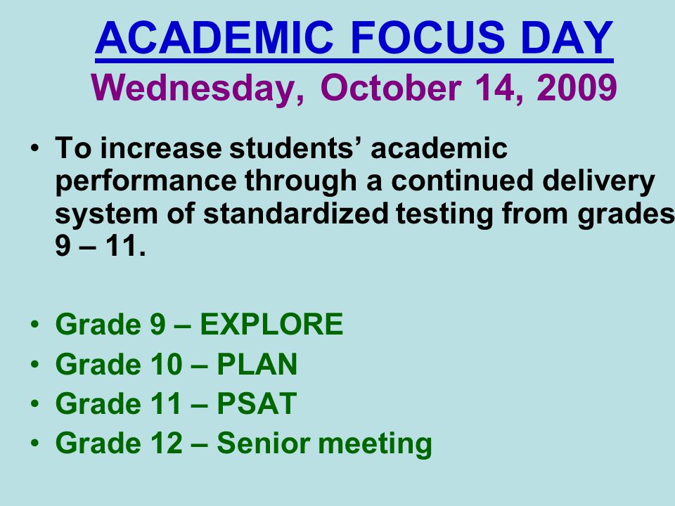 ACADEMIC FOCUS DAY Wednesday, October 14, 2009