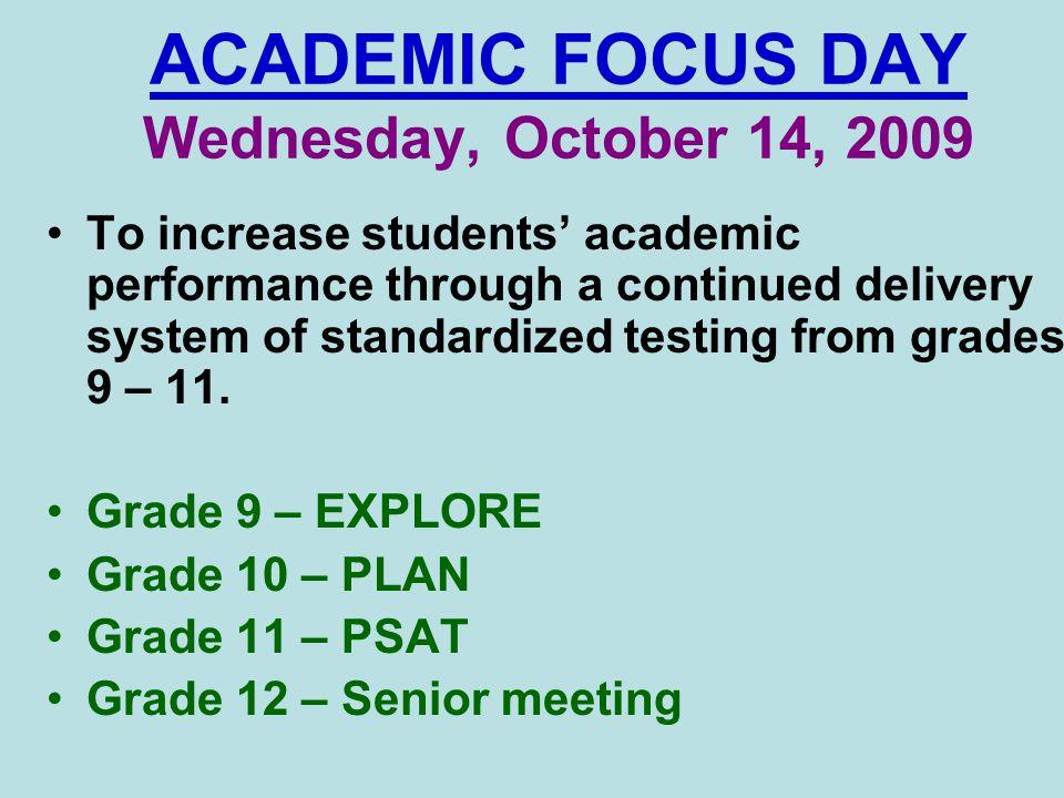 ACADEMIC FOCUS DAY Wednesday, October 14, 2009