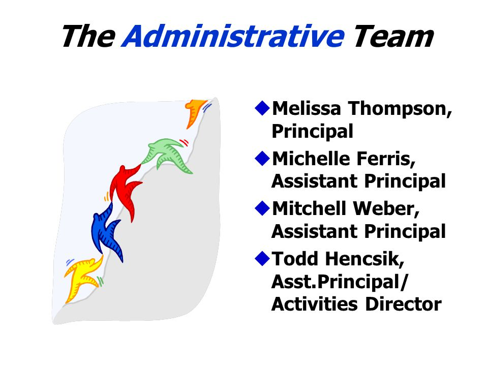 The Administrative Team