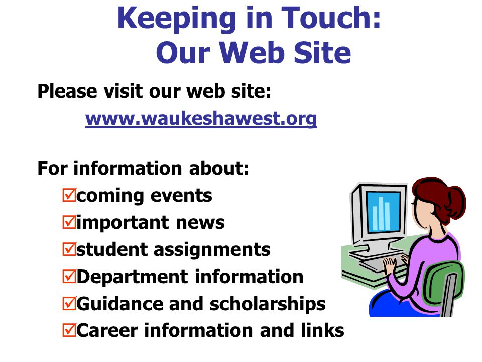 Keeping in Touch: Our Web Site