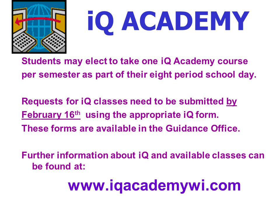 iQ ACADEMY www.iqacademywi.com