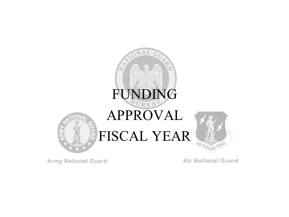 FUNDING APPROVAL FISCAL YEAR