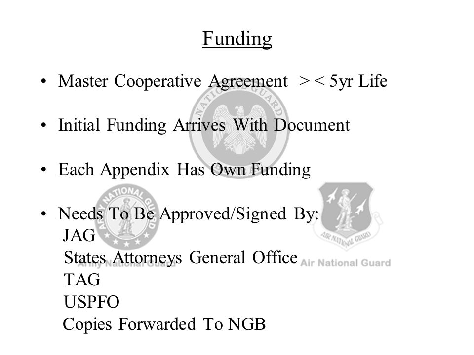 Funding Master Cooperative Agreement > < 5yr Life
