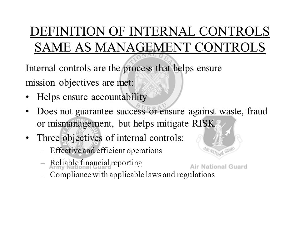 DEFINITION OF INTERNAL CONTROLS SAME AS MANAGEMENT CONTROLS
