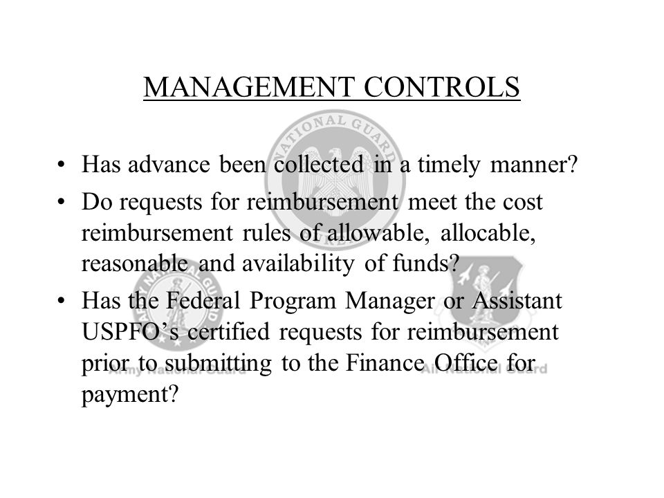 MANAGEMENT CONTROLS Has advance been collected in a timely manner