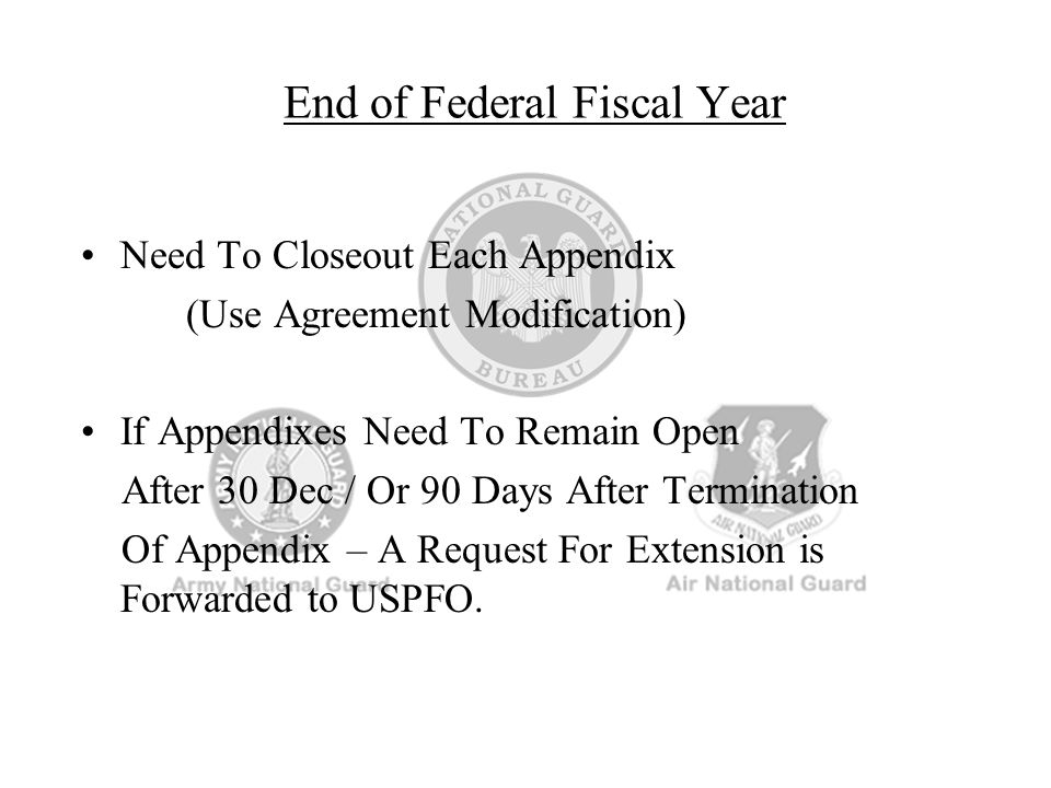 End of Federal Fiscal Year