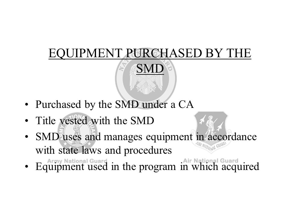 EQUIPMENT PURCHASED BY THE SMD