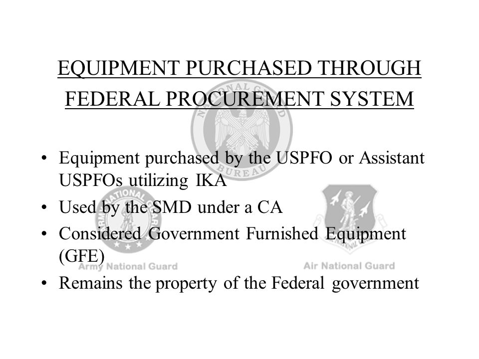 EQUIPMENT PURCHASED THROUGH FEDERAL PROCUREMENT SYSTEM