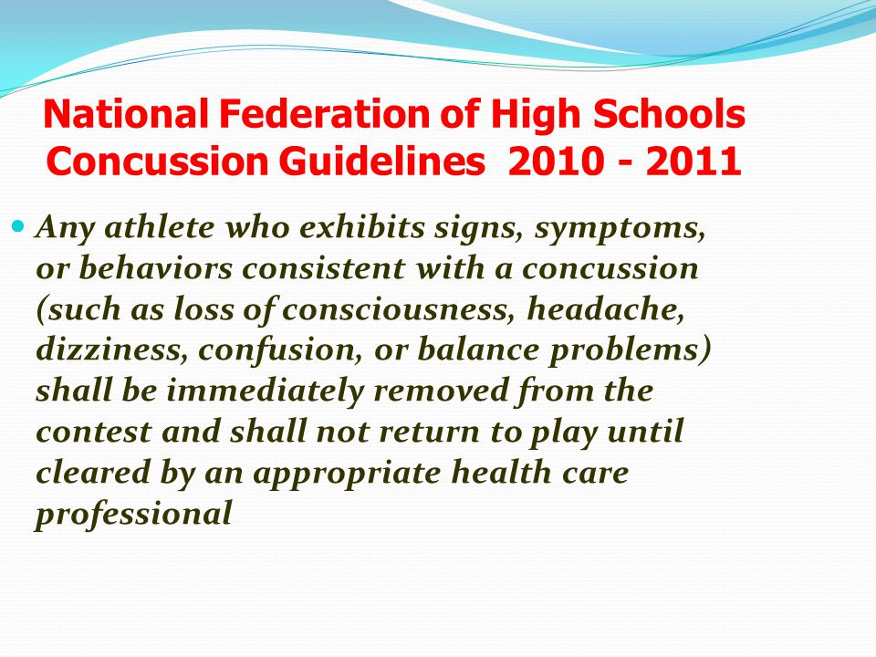 National Federation of High Schools Concussion Guidelines 2010 - 2011