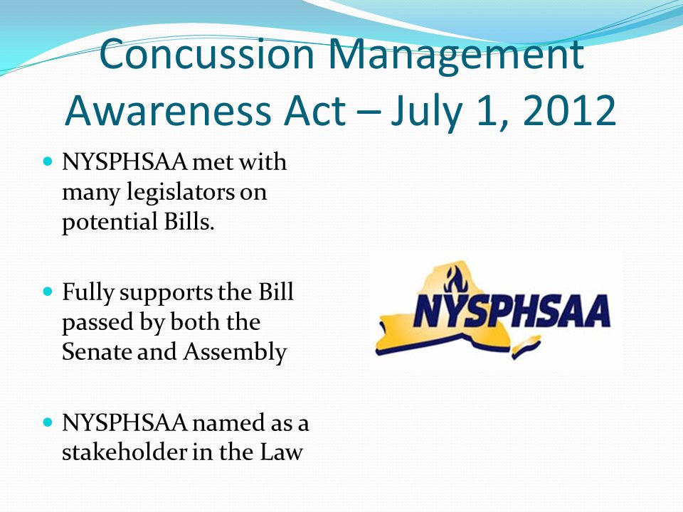 Concussion Management Awareness Act – July 1, 2012