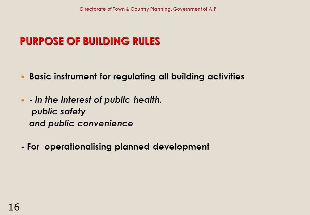 PURPOSE OF BUILDING RULES