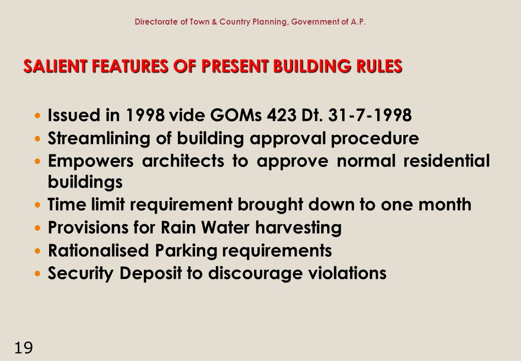 SALIENT FEATURES OF PRESENT BUILDING RULES