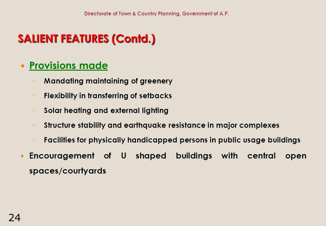 SALIENT FEATURES (Contd.)