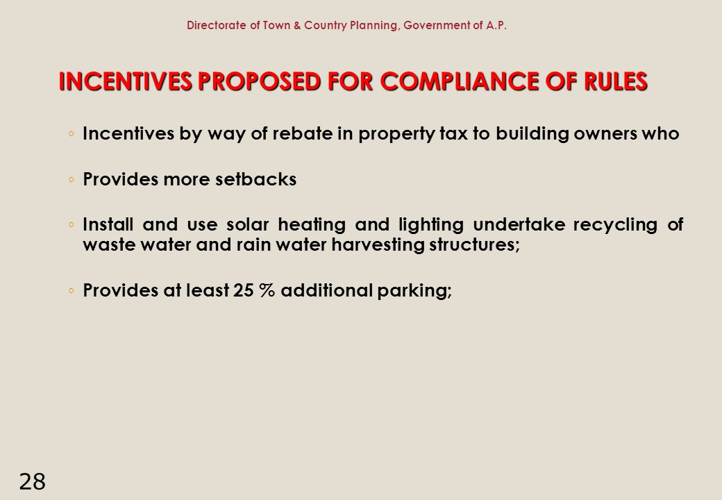 INCENTIVES PROPOSED FOR COMPLIANCE OF RULES