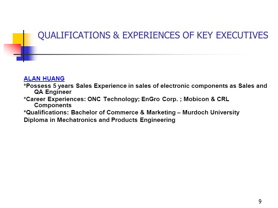QUALIFICATIONS & EXPERIENCES OF KEY EXECUTIVES