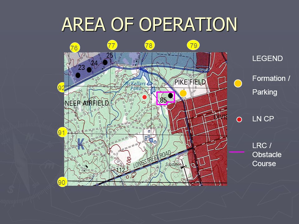AREA OF OPERATION LEGEND Formation / Parking LN CP