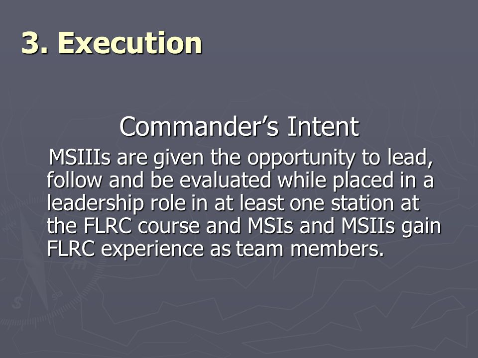 3. Execution Commander's Intent