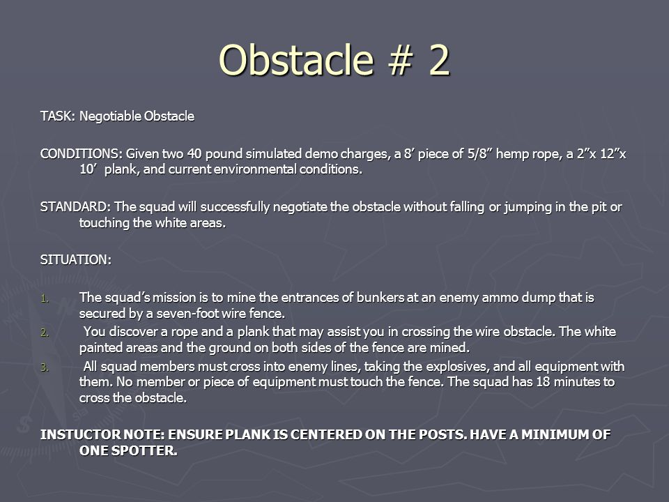 Obstacle # 2 TASK: Negotiable Obstacle