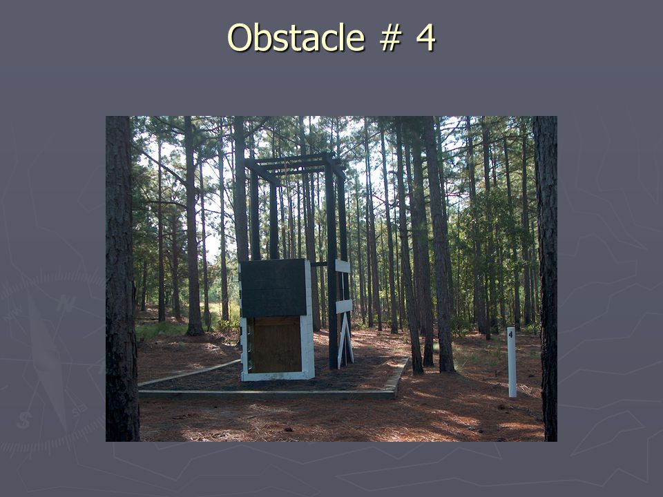 Obstacle # 4