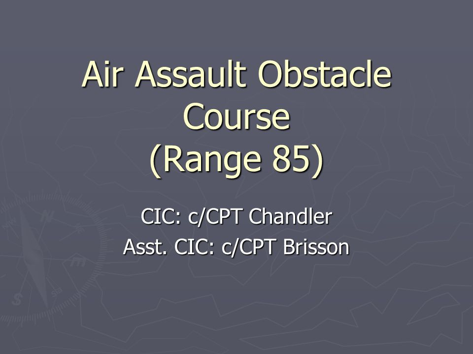 Air Assault Obstacle Course (Range 85)