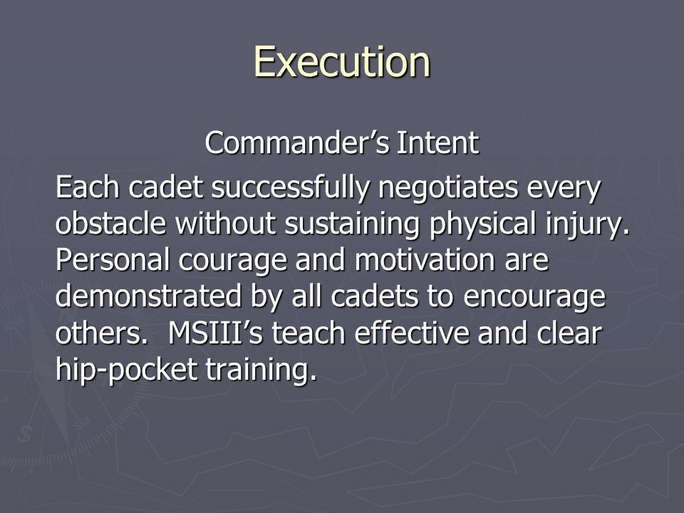 Execution Commander's Intent