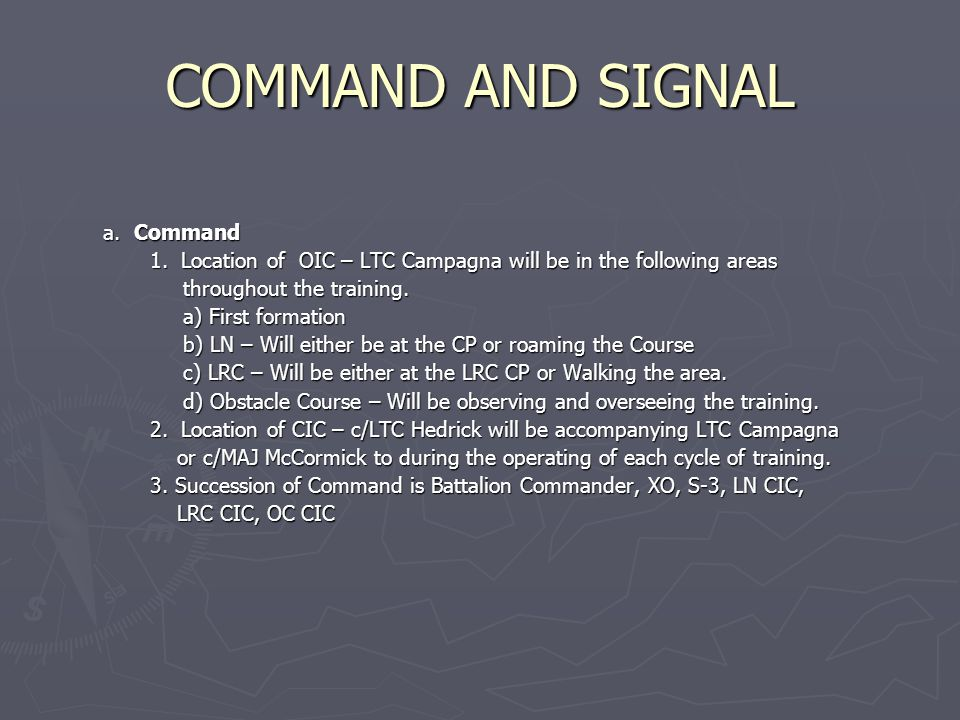 COMMAND AND SIGNAL a. Command